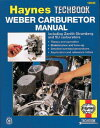 Weber Carburetor Manual: Including Zenith, Stromberg and Su Carburetors WEBER CARBURETOR MANUAL (Haynes Manuals) [ John Hayn..