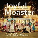 Joyful Monster (期間生産限定盤) [ Little Glee Monster ]
