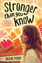 Stronger Than You Know [ Jolene Perry ]