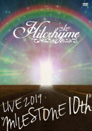 """<strong>Hilcrhyme</strong> LIVE 2019 """"MILESTONE 10th"""