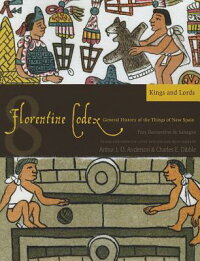 FlorentineCodex:Book8:Book8:KingsandLords