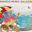 NAMCO MUSIC SALOON 〜FROM GO VACATION [ (ゲーム・ミュージック) ]