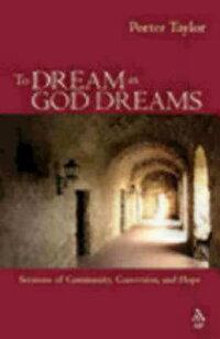 To_Dream_as_God_Dreams��_Sermon