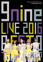 9nine LIVE 2016 「BEST 9 Tour」 in 中野サンプラザホール【Blu-ra
