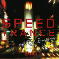 SPEED_TRANCE��Red_Emperor��