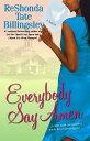 書, 雜誌, 漫畫 - Everybody Say Amen EVERYBODY SAY AMEN [ Reshonda Tate Billingsley ]