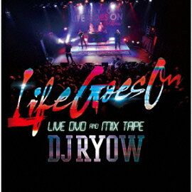 ��LIFE GOES ON�� LIVE DVD & MIX TAPE(CD+DVD)