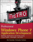 Professional Windows Phone 7 Application Development: Building Applications and Games Using Visual S