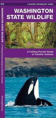 WashingtonWildlife:AnIntroductiontoFamiliarSpecies
