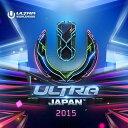 ULTRA MUSIC FESTIVAL JAPAN 2015 [ (V.A.) ]
