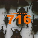 716 -Special Edition- [ ZEPPET STORE ]