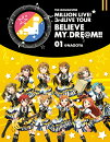 THE IDOLM@STER MILLION LIVE! 3rdLIVE TOUR BELIEVE MY DRE@M!! LIVE Blu-ray 01@NAGOYA��Blu-ray��