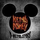METAL★DISNEY [ D-METAL STARS ]
