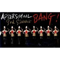 【輸入盤】 After School 3rd Single - Bang! (台湾版)