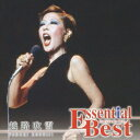 Essential Best::越路吹雪 [ 越路吹雪 ]