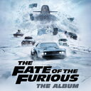 【輸入盤】The Fate Of The Furious: The Album ワイルド スピード ICE BREAK