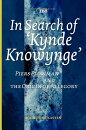 """In Search of 'Kynde Knowynge': """"Piers Plowman"""" and the Origin of Allegory"""