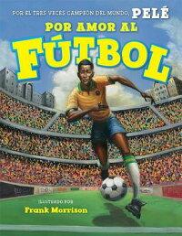 Por_Amor_al_Futbol_��_For_the_L