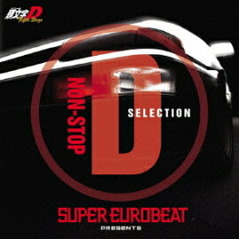 SUPER EUROBEAT presents Ƭʸ��[���˥����]D Fifth Stage NON-STOP D SELECTION(��������)
