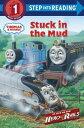 Stuck in the Mud (Thomas & Friends) STUCK IN THE MUD (THOMAS & FRI (Step Into Reading - Level 1) [ Shana Corey ]