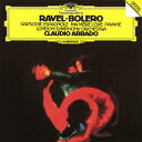 ラヴェル:ボレロ/亡き王女のためのパヴァーヌ スペイン狂詩曲/マ・メール・ロワ [ クラウディオ・アバド ]