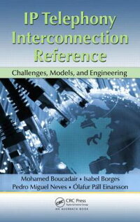 IPTelephonyInterconnectionReference:Challenges,Models,andEngineering