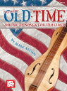 Mel Bay Presents Favorite Old-Time American Songs for Dulcimer MEL BAY PRESENTS FAVO [ Mark Nelson ]