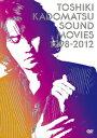 SOUND MOVIES 1998-2012 [ 角松敏生 ]