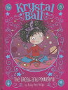 書, 雜誌, 漫畫 - The Great and Powerful GRT & POWERFUL (Krystal Ball) [ Ruby Ann Phillips ]