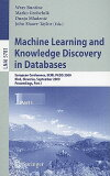 Machine Learning and Knowledge Discovery in Databases: European Conference, ECML PKDD 2009