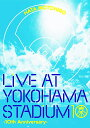 LIVE AT YOKOHAMA STADIUM 10th Anniversary [ 秦基博 ]