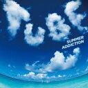 SUMMER ADDICTION(アナログ盤) [ TUBE ]