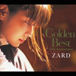 Golden Best 15th Anniversary [ <strong>ZARD</strong> ]