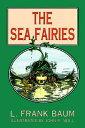 SEA FAIRIES,THE [ L. FRANK BAUM ]