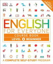 English for Everyone: Level 2: Beginner, Course Book ENGLISH FOR EVERYONE LEVEL 2 (English for Everyone) DK