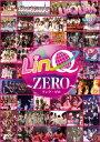 LinQ ZERO ~LinQ・LinK Vol.0~ [ LinQ ]