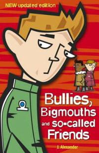 Bullies��_Bigmouths_and_So-Call