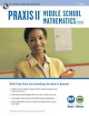 Praxis II Middle School Mathematics (5169) Book + Online PRAXIS II MIDDLE SCHOOL MATHEM (Praxis Teacher Certification Test Prep) [ Stephen Reiss ]
