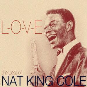 ベスト・オブ・ナット・キング・コール L-O-V-E [ ナット・キング・コール ]...:book:13138304