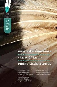 Wawiyatacimowinisa/FunnyLittleStories