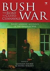 BushWar:TheRoadtoCuitoCuanavale