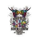 GRANRODEO 10TH ANNIVERSARY LIVE 2015 G10 ROCK☆SHOW -RODEO DECADE- [ GRANRODEO ]