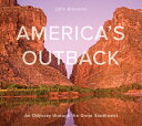 America's Outback: An Odyssey Through the Great Southwest AMER OUTBACK [ John Annerino ]