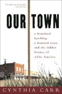 Our_Town��_A_Heartland_Lynching