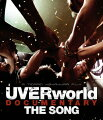 UVERworld DOCUMENTARY THE SONG【Blu-ray】