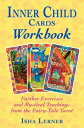 Inner Child Cards Workbook: Further Exercises and Mystical Teachings from the Fairy-Tale Tarot INNER CHILD CARDS WORKBK ORIGI