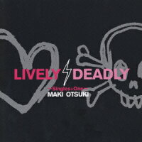 LIVELY��DEADLY_��Singles_��_One��