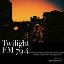 Twilight FM 79.4 Dans la lumiere du crepuscule