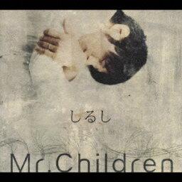 しるし [ <strong>Mr.Children</strong> ]