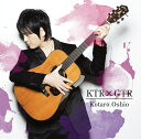 KTRxGTR (初回限定盤 CD+DVD) [ 押尾コータロー ]